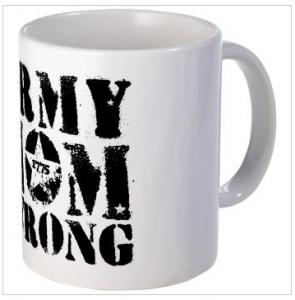 Army Mom strong Mugs