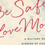 be safe love mom book review