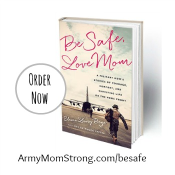 Be Safe, Love Mom by Elaine Brye
