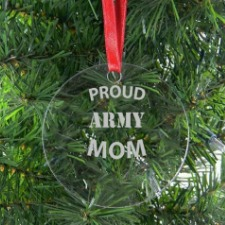 Proud Army Mom Clear Acrylic Hanging Christmas Tree Ornament