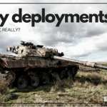What is an Army Deployment, Really?