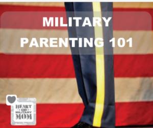 Military Mom Parenting 101 Guide