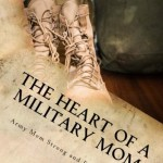 The Heart of a Military Mom - Book