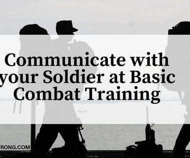 How to Communicate with your Soldier at Basic Combat Training