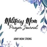 Military Mom Prayer Journal